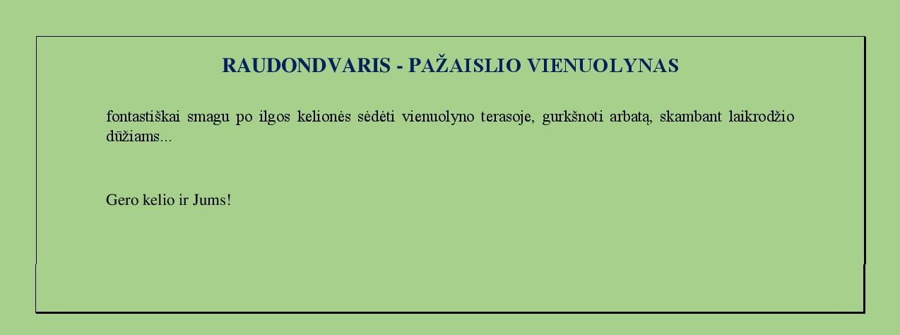 Raudondvaris_Pazaislis_Gidas_3